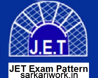 JET exam pattern, JET Exam, joint employment test