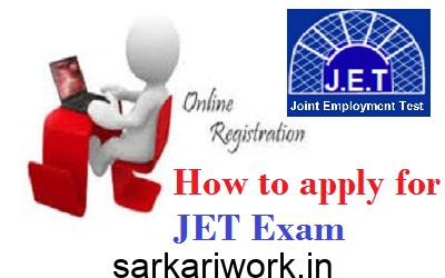 how to apply for jet exam, JET Exam form, JET Exam application form, JET Exam
