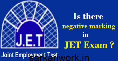 is there negative marking in JET Exam, JET Exam jobs, JET Exam recruitment