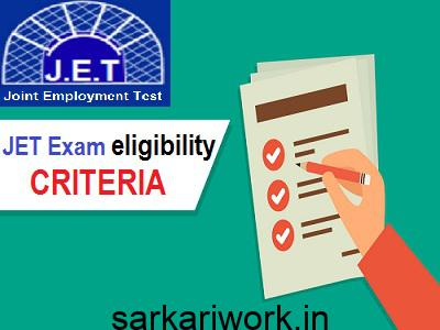 JET Exam eligibility criteria, JET Exam qualification, JET Exam
