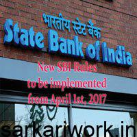 Get ready for the New SBI Rules To Be Implemented From April 1st 2017