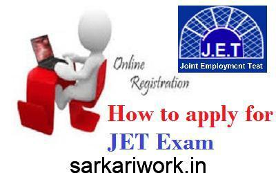how to apply for jet exam, JET Exam form, JET Exam application form, JET Exam