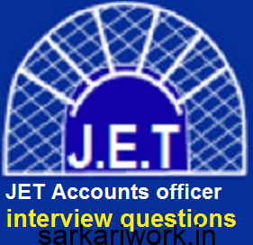 jet exam, jet accounts officer exam interview questions